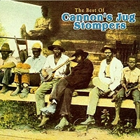 Cannon's Jug Stompers · The Best of Cannon's Jug Stompers