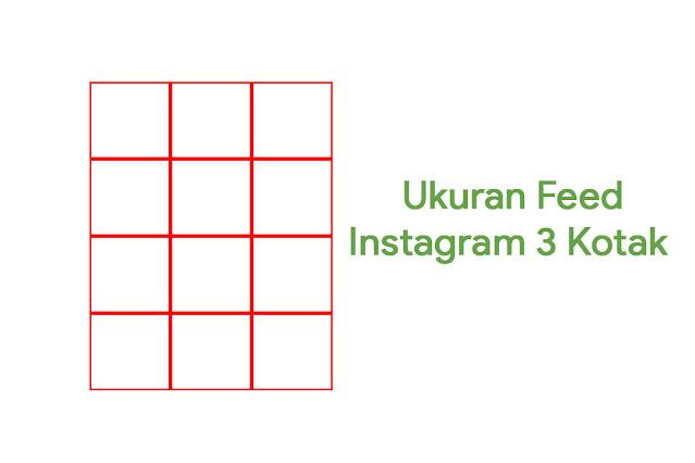 Ukuran Feed Instagram 3 Kotak