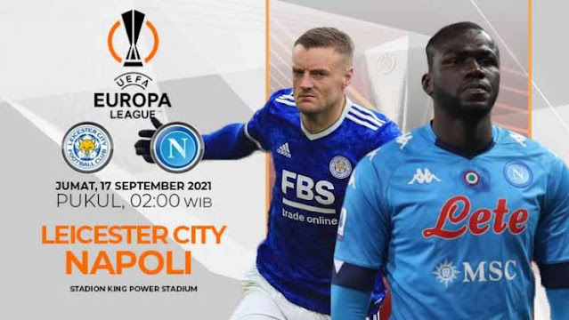 Prediksi Liga Europa Leicester City vs Napoli