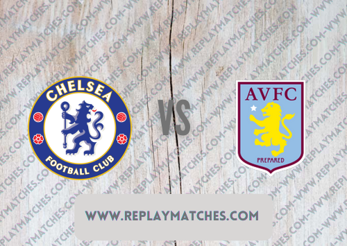 Chelsea vs Aston Villa Full Match & Highlights 22 September 2021