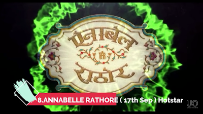 Annabelle Rathore Film (2021) Cast, Release Date, StoryLine & How To Watch?