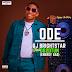 MUSIC: DJ BrightStar ft. Do2dtun (Energy Gad) - Ode