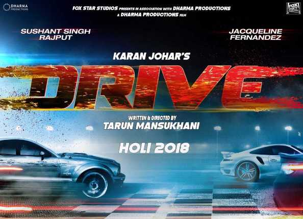 Sushant Singh Rajput, Jacqueline Fernandez Hindi movie Drive 2017 wiki, full star-cast, Release date, Actor, actress, Song name, photo, poster, trailer, wallpaper