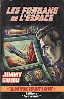Jimmy Guieu Les forbans de l'espace Fleuve Noir anticipation