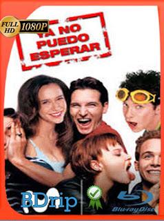 Ya no puedo esperar (1998) BDRIP1080pLatino [GoogleDrive] SilvestreHD