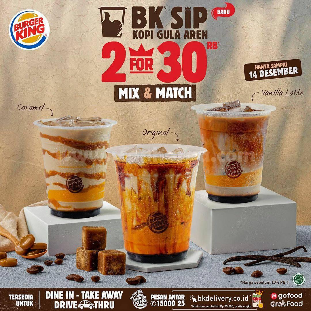 Burger King Promo BK SIP [Kopi Gula Aren] harga mulai Rp 15.000