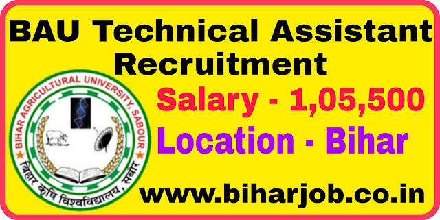 Bihar BAU Technical Assistant Recruitment
