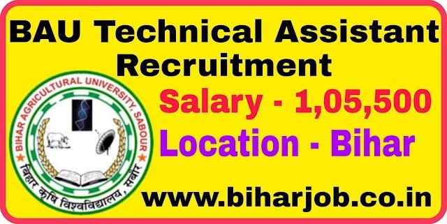Bihar BAU Technical Assistant Recruitment 2020