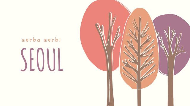 serba serbi seoul korea