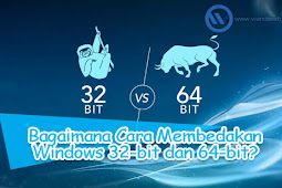 Windows 32-bit atau 64-bit? Begini Cara Membedakannya