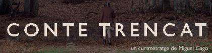 curta: «Conte Trencat»
