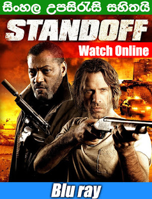 Standoff 2016 Full movie watch online with sinhala subtile