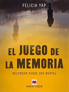 El Juego de la Memoria - Felicia Yap