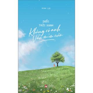 Dưới Trời Xanh Không Có Anh Vẫn Mỉm Cười ebook PDF EPUB AWZ3 PRC MOBI