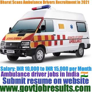 Bharat Scans Ambulance Driver Recruitment 2021-22