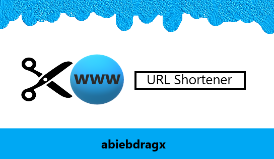 Apa itu URL Shortener, Jenis, Fungsi dan Kekuranganya? URL Shorter, Link Shortener, bitly, adfly, tinyurl, shorte.st, abiebdragx