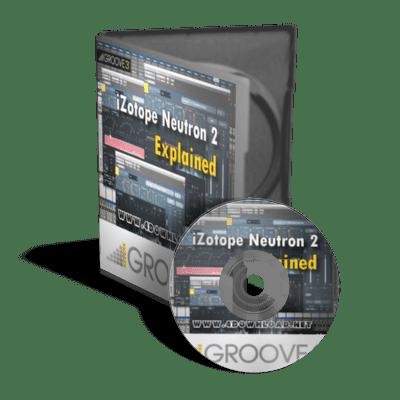 Groove3 - iZotope Neutron 2 Explained Tutorial