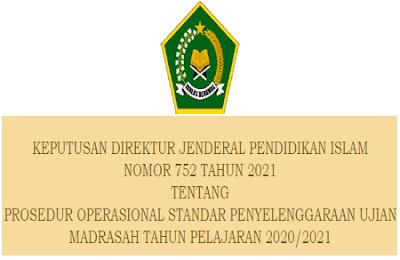 Prosedur Operasional Standar (POS) Penyelenggaraan Ujian Madrasah Tahun Pelajaran 2020/2021