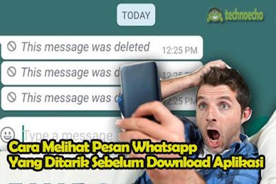 cara mengatasi pesan whatsapp yang telah dihapus di hp android