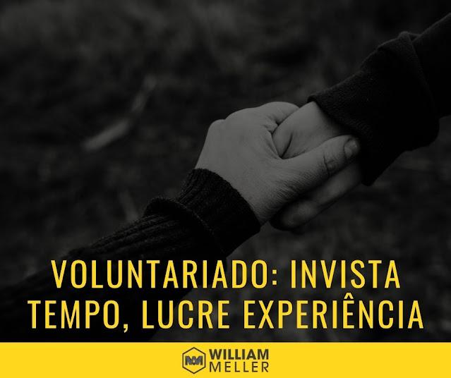 Voluntariado: investindo tempo, lucrando experiências