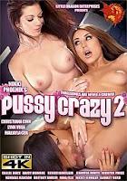 Pussy Crazy 2 xXx (2016)