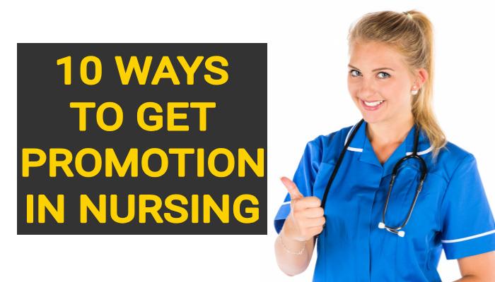 10 Ways to Get Promotion in Nursing