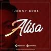 MUSIC: Johny Kore – Alisa (prod. LordSky)