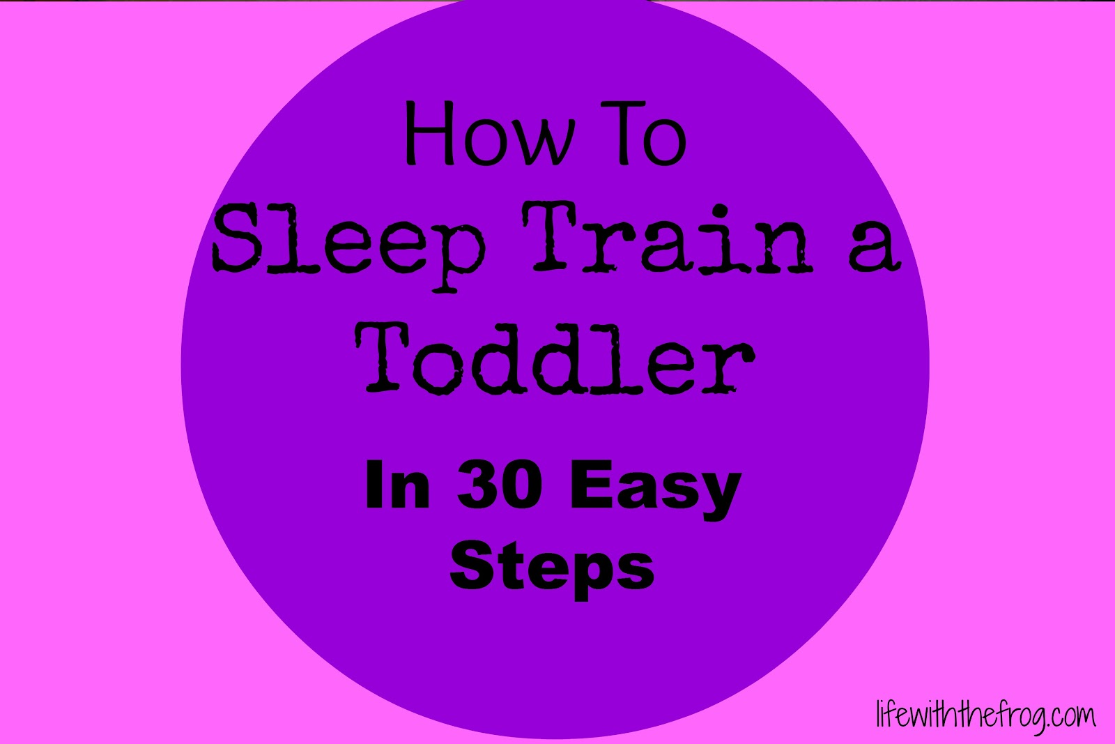 4b4ad508a kissing the frog  How to Sleep-Train A Toddler in 30 Easy Steps