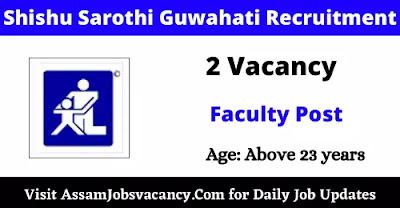 Shishu Sarothi NGO Guwahati Recruitment 2021