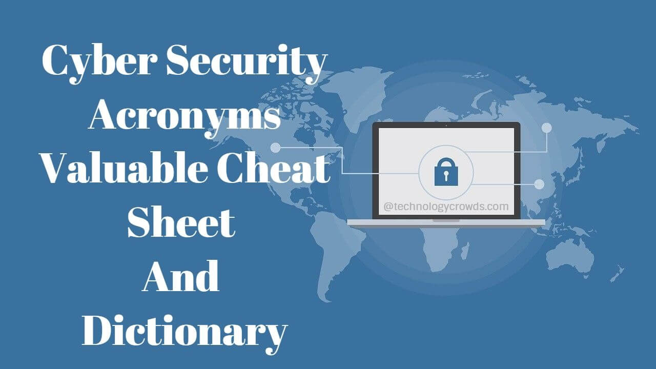 Cyber Security acronyms valuable cheat sheet and dictionary