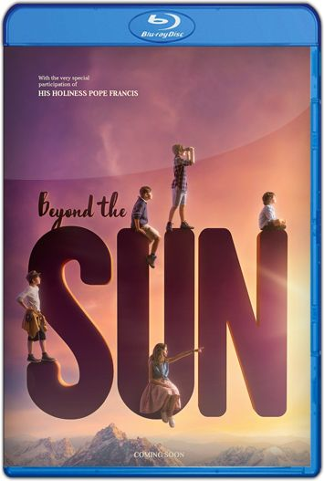 Beyond The Sun (2017) HD 1080p y 720p Latino