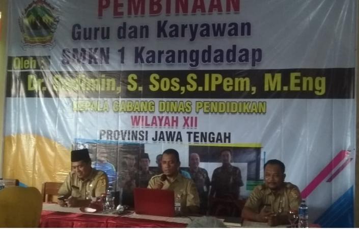 Pembinaan Guru & Karyawan Oleh Kepala Cabang Dinas XII - Jawa Tengah
