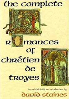 The Complete Romances of Chretien de Troyes Translated by David Staines