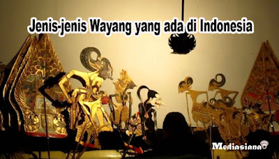 Jenis Wayang yang ada di Indonesia