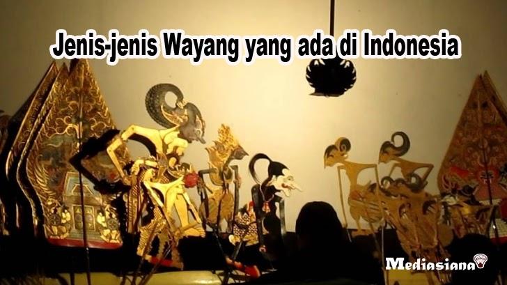 10 Jenis Wayang Asal Di Indonesia Lengkap Dengan Gambar Mediasiana Com