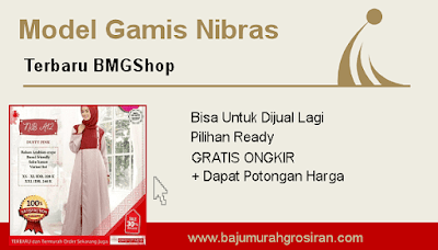 Model baju nibras pilihan bmgshop