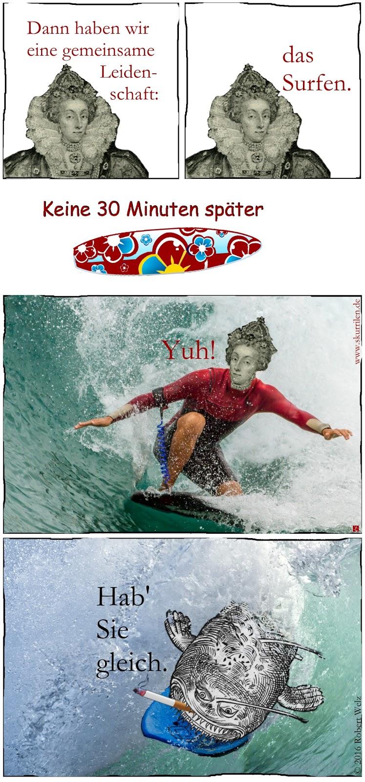 Surfen, Elizabeth I., Seeungeheuer, Fantasy, Satire, Comic, lustig, Humor, komisch, Collage, Autor, Bildermacher