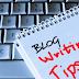 Cara Terbaik Untuk Menulis Artikel Blog Dengan Benar
