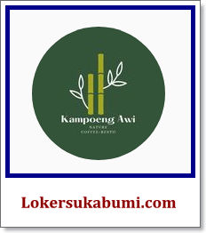 Lowongan Kerja Kampoeng Awi Sukabumi Terbaru