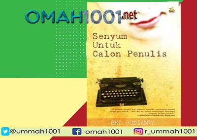 E-Book: Senyum Untuk Calon Penulis, Omah1001.net