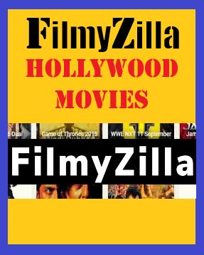 Filmyzilla Hollywood movies in Hindi download