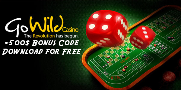 GoWild Casino +500$ Bonus Code Download for Free[.pdf]