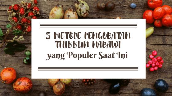 5 Metode Pengobatan Thibbun Nabawi yang Populer Saat Ini