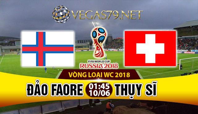 Nhận định, soi kèo nhà cái Đảo Faroe vs Thụy Sỹ
