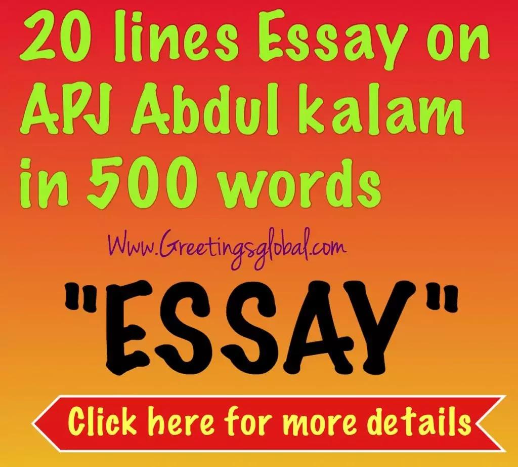 20 lines essay on apj abdul kalam in 500 words