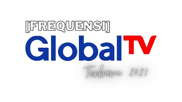 Frekuensi Global TV Terbaru