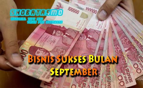 Bisnis Sukses Bulan September