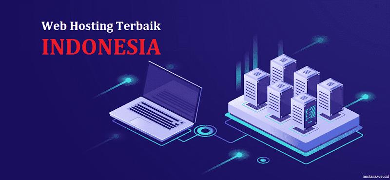 Memilih Hosting terbaik di Indonesia 2020, Ini 5 Tips yang Bisa Anda Terapkan