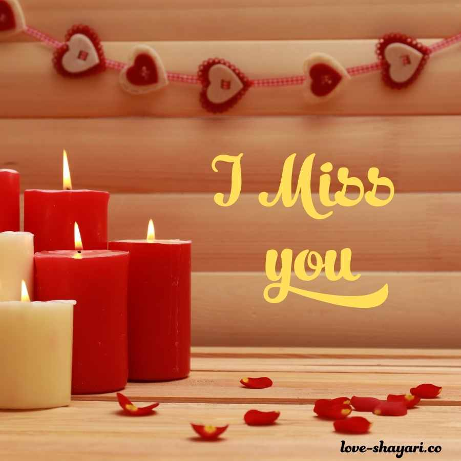 i miss you my love images