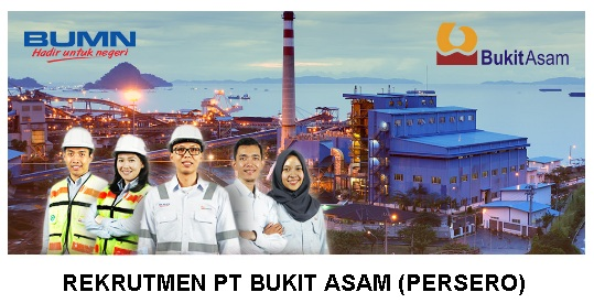 Lowongan Kerja Trainee PT Bukit Asam Tbk Periode 27 Juli 2019 - 2 Agustus 2019